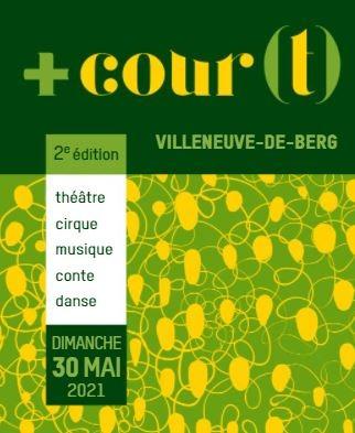Festival +Cour(t) à Villeneuve de Berg